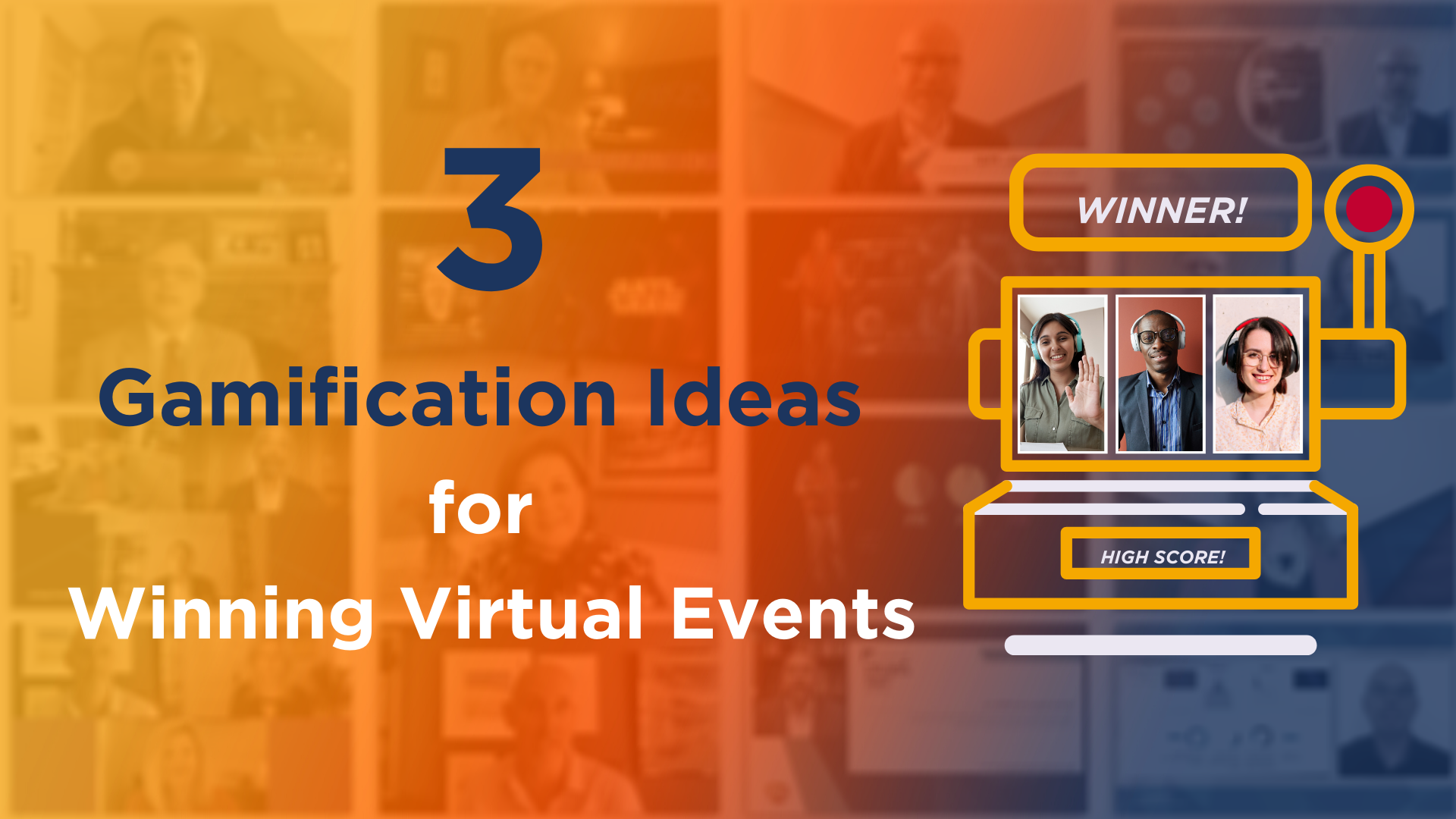 3 Gamification Ideas for Winning Virtual Events